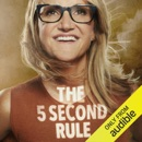 The 5 Second Rule: Transform your Life, Work, and Confidence with Everyday Courage (Unabridged) listen, audioBook reviews, mp3 download