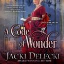 A Code of Wonder: The Code Breakers Series, Book 8 (Unabridged) MP3 Audiobook