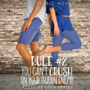Rule #2: You Can't Crush on Your Sworn Enemy: A Standalone Sweet High School Romance MP3 Audiobook