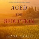 Aged for Seduction (A Tuscan Vineyard Cozy Mystery—Book 4) MP3 Audiobook