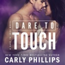 Dare to Touch: A Dare to Love Novel MP3 Audiobook