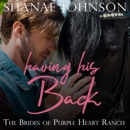 Having His Back: a Sweet Marriage of Convenience series MP3 Audiobook