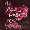 Do You Want Me? (Unabridged) MP3 Audiobook
