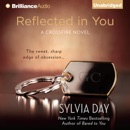 Reflected in You: A Crossfire Novel, Book 2 (Unabridged) MP3 Audiobook