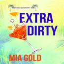 Extra Dirty (A Ruby Steele Cozy Mystery—Book 2) MP3 Audiobook