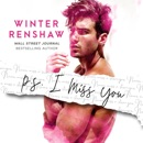 P.S. I Miss You: PS Series, Book 2 (Unabridged) MP3 Audiobook