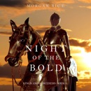 Night of the Bold (Kings and Sorcerers–Book 6) MP3 Audiobook