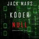 Köder Null (Ein Agent Null Spionage-Thriller ? Buch #8) MP3 Audiobook