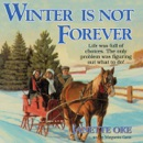 Winter Is Not Forever MP3 Audiobook