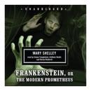 Frankenstein: Or the Modern Prometheus MP3 Audiobook