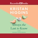 Always the Last to Know: A Novel MP3 Audiobook