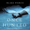Once Hunted (A Riley Paige Mystery—Book 5) MP3 Audiobook