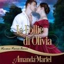 Le Follie di Olivia MP3 Audiobook