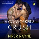 A Co-Worker's Crush: The Rooftop Crew, Book 6 (Unabridged) MP3 Audiobook