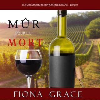 Mûr pour la Mort (Roman à Suspense en Vignoble Toscan, tome 2) E-Book Download