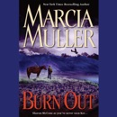 Burn Out: Sharon McCrone as You've Never Seen Her... MP3 Audiobook