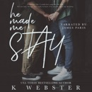 He Made Me Stay (Unabridged) MP3 Audiobook