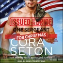 Issued to the Bride: One Sergeant for Christmas MP3 Audiobook