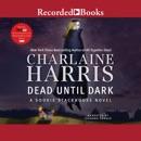 Dead Until Dark MP3 Audiobook
