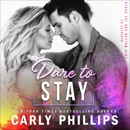 Dare to Stay (Unabridged) MP3 Audiobook