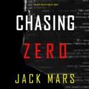Chasing Zero: An Agent Zero Spy Thriller, Book 9 (Unabridged) MP3 Audiobook