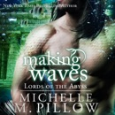 Making Waves: Lords of the Abyss, Book 5 (Unabridged) MP3 Audiobook