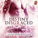 Destiny Disgraced MP3 Audiobook
