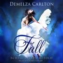 Fall: Scheherazade Retold: Romance a Medieval Fairytale Series (Unabridged) MP3 Audiobook