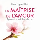 La maîtrise de l'amour MP3 Audiobook