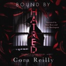 Bound by Hatred: Born in Blood Mafia Chronicles, Book 3 (Unabridged) MP3 Audiobook
