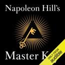 Napoleon Hill's Master Key (Unabridged) mp3 descargar