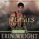Flames of Love: A Western Fireman Romance Novel (Firefighters of Long Valley Romance, Volume 1) (Unabridged) MP3 Audiobook