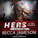 Hers: The Fight Club, Book 4 (Unabridged) MP3 Audiobook