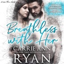 Breathless with Her: Less Than, Book 1 (Unabridged) MP3 Audiobook