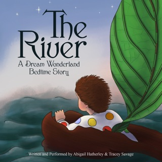 Dream Wonderland Bedtime Stories: The River E-Book Download