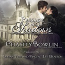 Passage of Shadows: The Victorian Gothic Collection, Book 3 (Unabridged) MP3 Audiobook