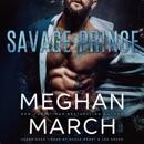 Savage Prince: An Anti-Heroes Collection Novel MP3 Audiobook