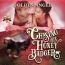 Chasing His Honey Badger: Big Bad Bunnies (Unabridged) MP3 Audiobook