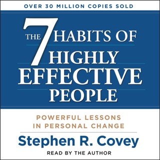 The 7 Habits of Highly Effective People (Unabridged) MP3 Download