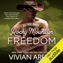 Rocky Mountain Freedom: Six Pack Ranch, Book 6 (Unabridged) MP3 Audiobook