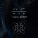 Prelude to Foundation (Unabridged) MP3 Audiobook