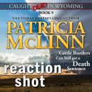 Reaction Shot: Caught Dead in Wyoming, Book 9 (Unabridged) MP3 Audiobook