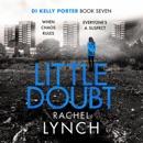 Little Doubt: DI Kelly Porter, Book Seven (Unabridged) MP3 Audiobook