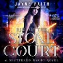 Rise of the Stone Court: A Fae Urban Fantasy MP3 Audiobook