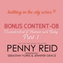 Knitting in the City Bonus Content – 08: Neanderthal and Human Seek Baby Part 1 MP3 Audiobook