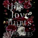 This Love Hurts (Unabridged) MP3 Audiobook