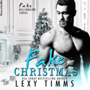 Fake Christmas: Fake Billionaire Series, Book 5 (Unabridged) MP3 Audiobook