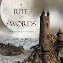 A Rite of Swords (Book #7 in the Sorcerer's Ring) MP3 Audiobook