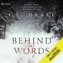 Behind My Words (Unabridged) MP3 Audiobook