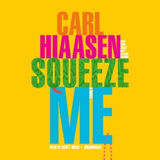 Squeeze Me: A novel (Unabridged) MP3 Download